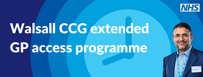 Walsall CCG extended GP access programme